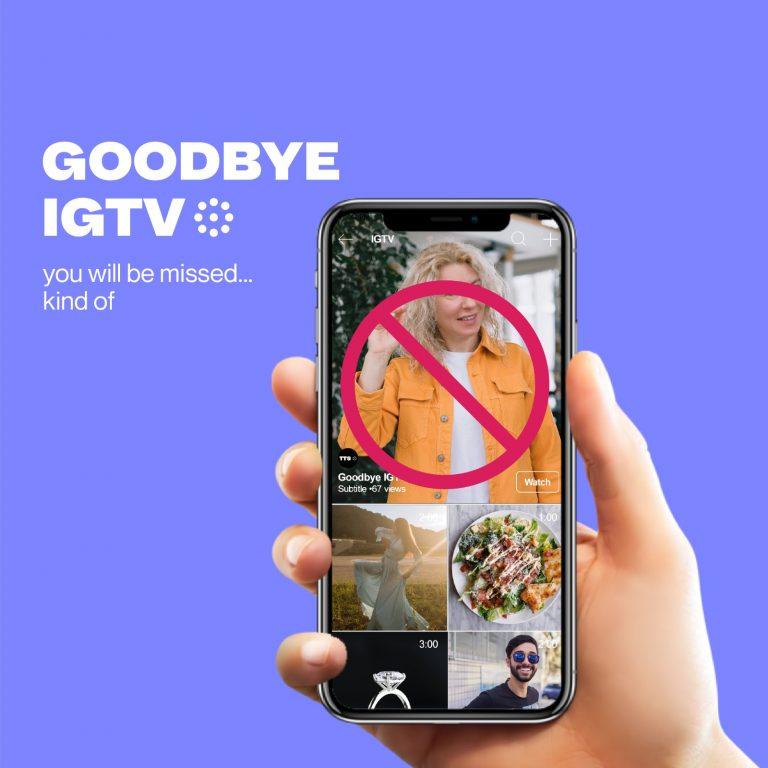 Goodbye IGTV
